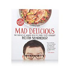 """Cooking Light Mad Delicious"" Handsigned Cookbook"
