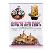 "Marian Getz ""Simply the Best Universal Mixer Recipes"" Cookbook"