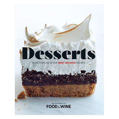 Desserts: Food & Wine Editors Favorite Desserts