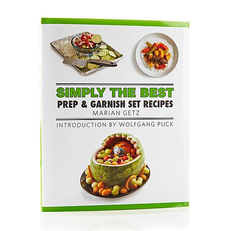 Simply the Best Prep & Garnish Set Cookbook