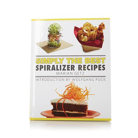 """Simply the Best Spiralizer Recipes"" Cookbook"