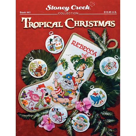 Stoney Creek CrossStitch Pattern Bk-Tropical Christmas
