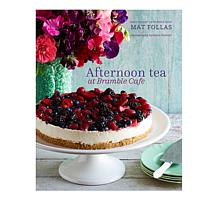 Mark Follas Afternoon Tea at Bramble Café Cookbook