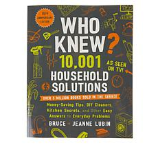 """""""As Is"""" Who Knew? 10,001 Household Solutions 15th Anniversary Book"""