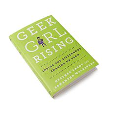 """Geek Girl Rising"" Book by Cabot and Walravens"