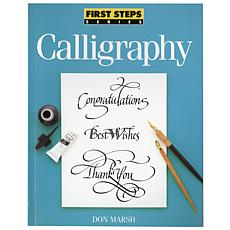 North Light Books - First Steps: Calligraphy
