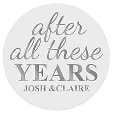 "Personalized ""After All These Years"" Wooden Plaque  - 12"""