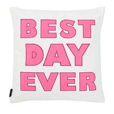 "Safavieh 18"" x 18"" Best Day Ever Pillow"