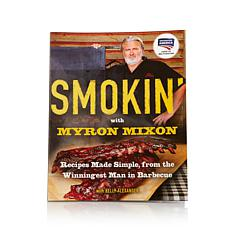 """Smokin' "" with Myron Mixon Barbecue Recipe Book"